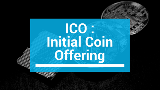 ICO : Initial coin offering - Investir crypto monnaie